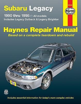 Subaru Legacy Automotive Repair Manual by Robert Maddox