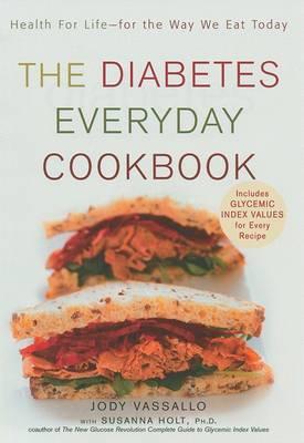 The Diabetes Everyday Cookbook by Jody Vassallo