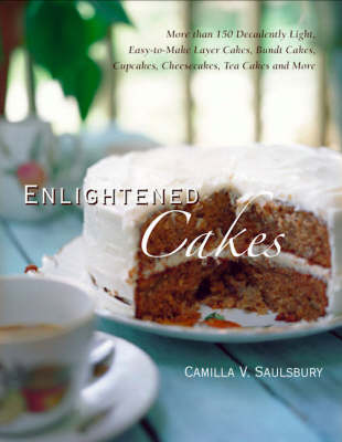 Enlightened Cakes by Camilla Saulsbury