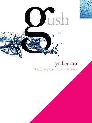 Gush by Yo Hemmi