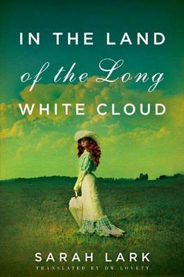 In the Land of the Long White Cloud book