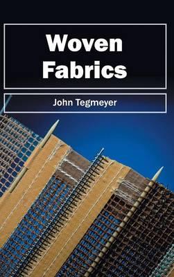 Woven Fabrics by John Tegmeyer