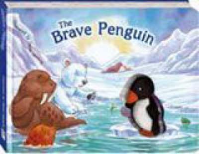 Brave Little Penguin by Daniel Howarth