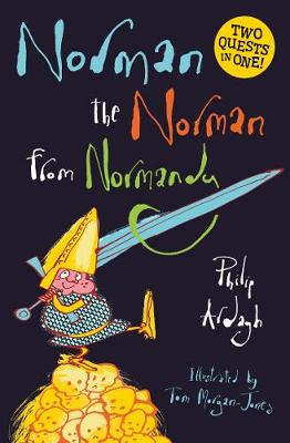 Norman the Norman from Normandy: Two Quests in One by Philip Ardagh