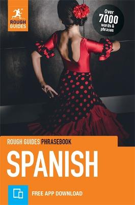 Rough Guides Phrasebook Spanish (Bilingual dictionary) by Rough Guides