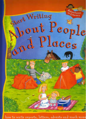 START WRITING ABOUT PEOPLE & PLACES by Penny King