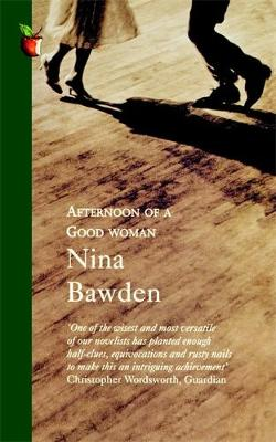 Afternoon Of A Good Woman by Nina Bawden