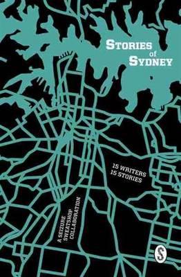 Stories of Sydney by Seizure Sweatshop