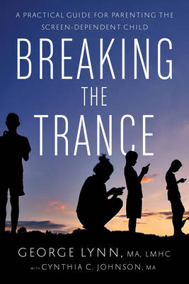 Breaking the Trance by George Lynn