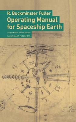 Operating Manual for Spaceship Earth by R.Buckminster Fuller