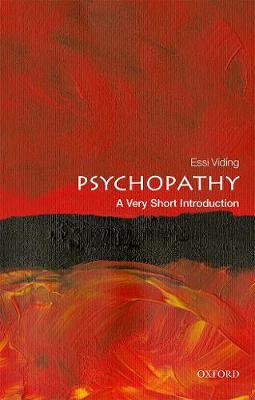 Psychopathy: A Very Short Introduction by Essi Viding