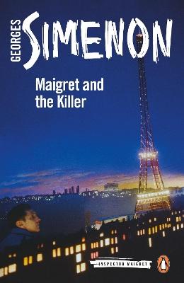 Maigret and the Killer: Inspector Maigret #70 book