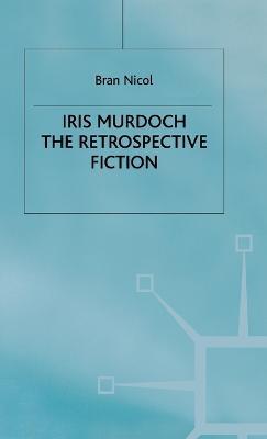 Iris Murdoch by Bran Nicol