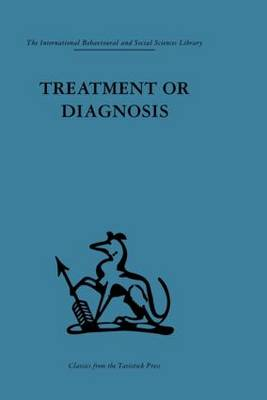 Treatment or Diagnosis by Michael Balint