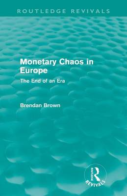 Monetary Chaos in Europe book