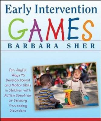 Early Intervention Games by Barbara Sher