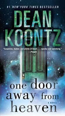 One Door Away from Heaven by Dean R Koontz