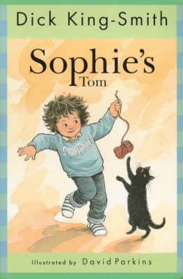 Sophies Tom by Dick King-Smith