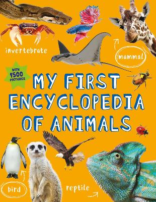 My First Encyclopedia of Animals by Kingfisher