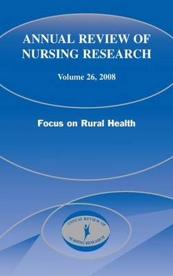 Annual Review of Nursing Research, Volume 26, 2008 book