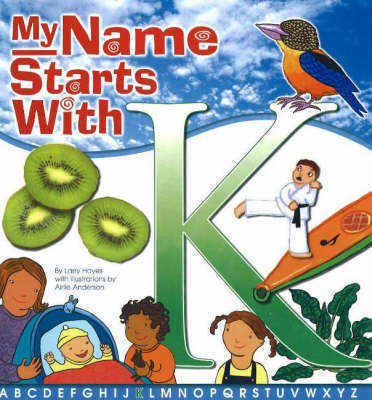 My Name Starts with K by Larry Hayes