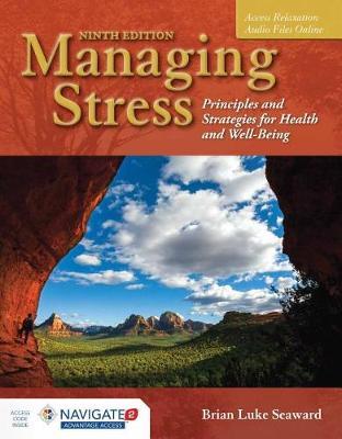 Managing Stress by Brian Luke Seaward