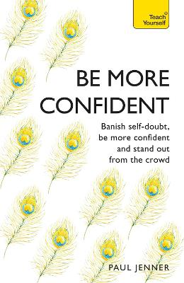 Be More Confident by Paul Jenner