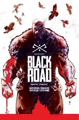 Black Road Volume 2 by Brian Wood