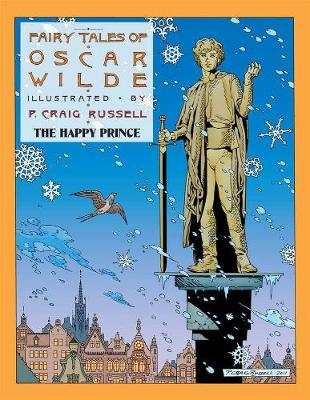Fairy Tales Of Oscar Wilde Vol. 5 by P. Craig Russell