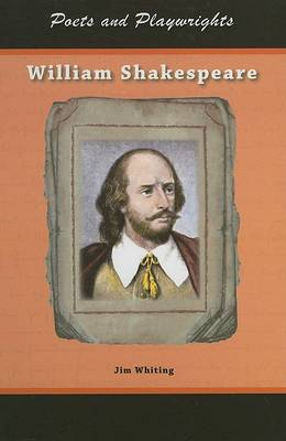 William Shakespeare by Jim Whiting