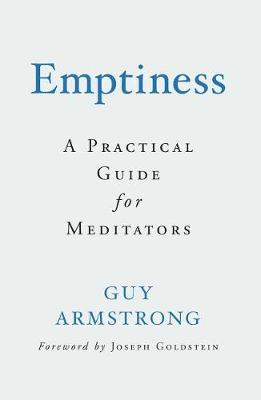 Emptiness by Guy Armstrong