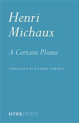 Certain Plume by Henri Michaux