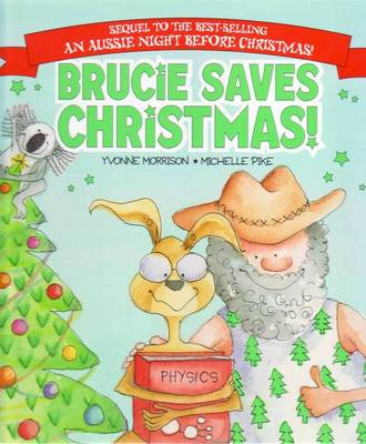 Brucie Saves Christmas by Yvonne Morrison