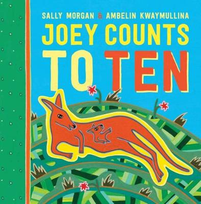 Joey Counts To Ten by Sally Morgan