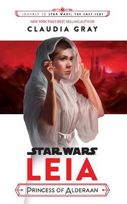 Leia: Princess of Alderaan by Star Wars