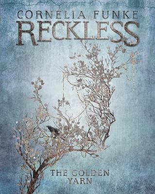 Reckless III: The Golden Yarn book