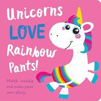 Unicorns LOVE Rainbow Pants! by Jenny Copper