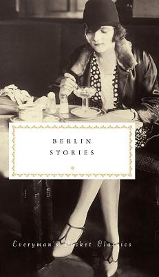 Berlin Stories by Philip Hensher