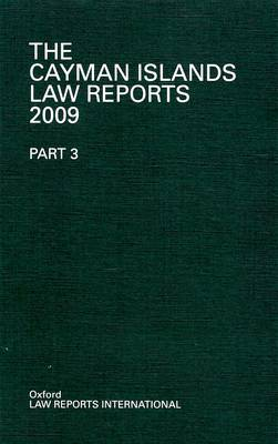 The Cayman Islands Law Reports  Pt. 3 by Alan Milner