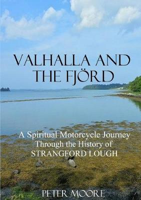 Valhalla and the Fjord by Peter Moore