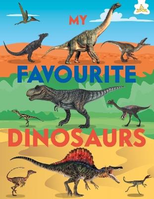 My Favourite Dinosaurs by Emily Kington