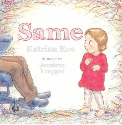 Same by Katrina Roe
