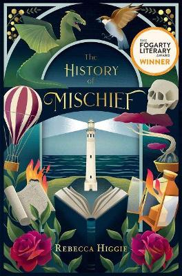 The History of Mischief by Rebecca Higgie