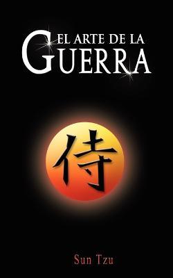 El Arte de La Guerra / The Art of War by Sun Tzu