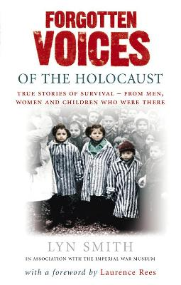 Forgotten Voices of The Holocaust by Lyn Smith