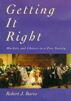 Getting It Right by Robert J. Barro