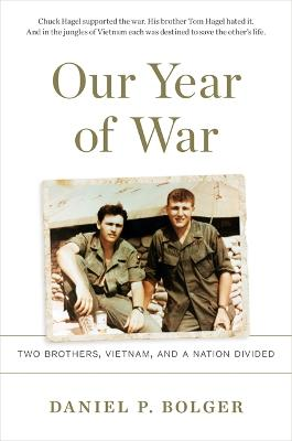 Our Year of War by Daniel P. Bolger