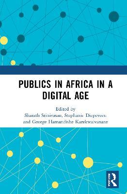 Publics in Africa in a Digital Age book