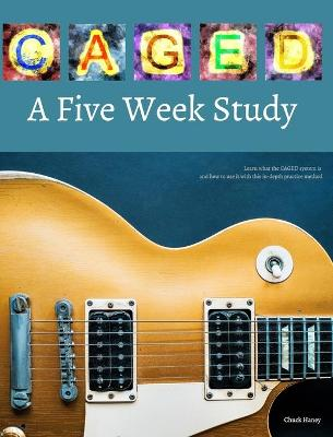 Caged: A Five Week Study by Chuck Haney