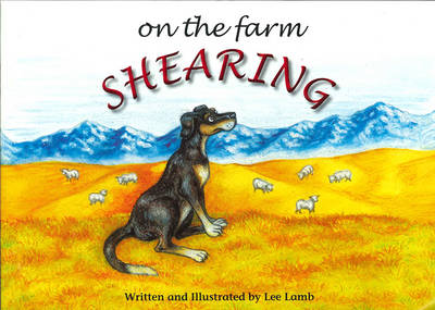 On the Farm: Shearing by Lee Lamb